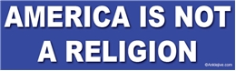 America Is Not A Religion Liberal Progressive Laptop/Window/Bumper Sticker