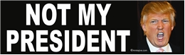 Not My President (Trump Picture) - Laptop/Window/Bumper Sticker