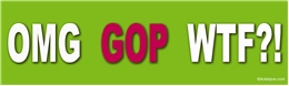 OMG GOP WTF?! - Anti-GOP Anti-TrumpLaptop/Window/Bumper Sticker