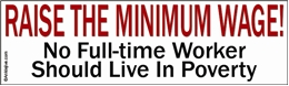 Raise The Minimum Wage Liberal Progressive Laptop/Window/Bumper Sticker