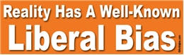 Reality Has A Well-Known Liberal Bias Liberal Progressive Laptop/Window/Bumper Sticker