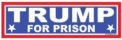 Trump For Prison
